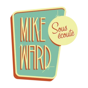 mike-ward-sous-ecoute
